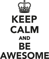 Keep Calm And Be Awesome Sticker