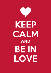 Keep Calm And Be In Love Sticker