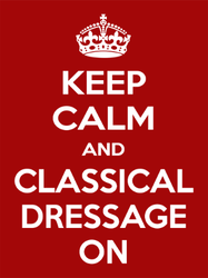 Keep Calm and Classical Dressage On Sticker