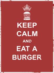 Keep Calm And Eat A Burger Sticker