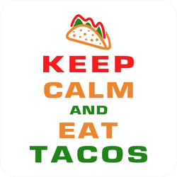 Keep Calm And Eat Tacos Square Sticker