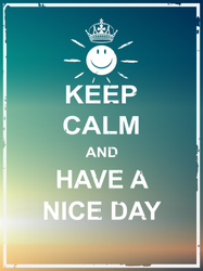 Keep Calm And Have A Nice Day Sticker