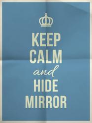 Keep Calm And Hide Mirror Sticker