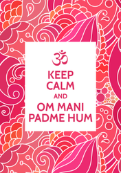 Keep Calm And Om Mani Padme Hum Sticker