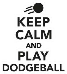 Keep Calm And Play Dodgeball Lettering Sticker