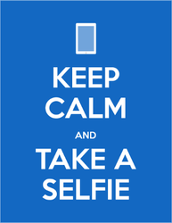 Keep Calm And Take A Selfie Sticker