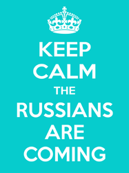Keep Calm The Russian Are Coming Sticker