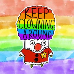 Keep Clowning Around Clown Sticker