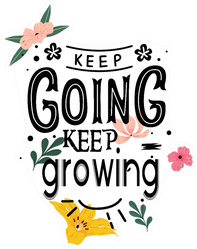 Keep Going Keep Growing Flowers Sticker