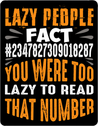 Lazy People Fact Sticker