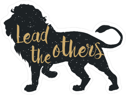 Lead The Others Lion Sticker