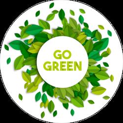 Leaves Go Green Sticker