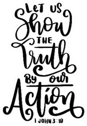Let Us Show The Truth By Our Action Sticker