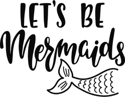 Let's Be Mermaids Swimming Tail Sticker