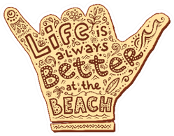 Life Is Always Better At The beach Shaka Sign Sticker