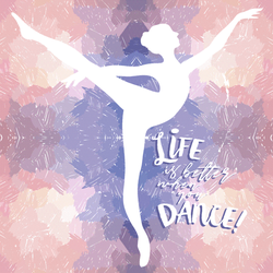 Life Is Better When You Dance! Ballerina Sticker