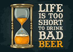Life Is Too Short To Drink Bad Beer Sticker