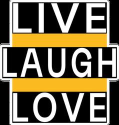 Live Laugh Love Black, Yellow Sticker