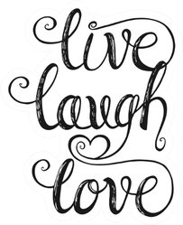Live Laugh Love Cursive Illustration Sticker It turns out, a lot of us do! live laugh love cursive illustration sticker
