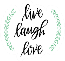 Live Laugh Love Hand Lettered Words With Vine Sticker