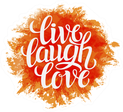 'live Laugh Love' On Bright Orange Paint Sticker