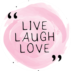 Live Laugh Love Typographic Inspiration On Pink Sticker