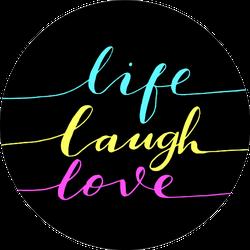 Live, Laugh, Love Vibrant Colors On Black Sticker