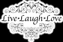 Live Laugh & Love With Swirls Sticker