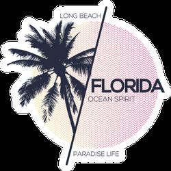 Long Beach Florida Paradis Life Sticker