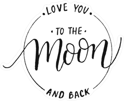 Love You To The Moon And Back Typography Sticker