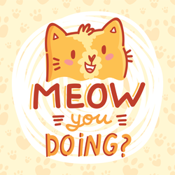 Meow You Doing Cat Sticker