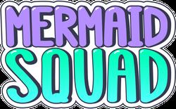 Mermaid Squad Sticker