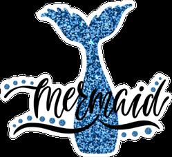 Mermaid Tail Typography Sticker