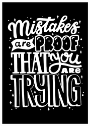Mistakes are Proof You are Trying Sticker