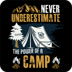Never Underestimate The Power Of A Camp Sticker