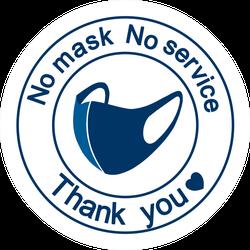No Mask No Service Thank You Sticker