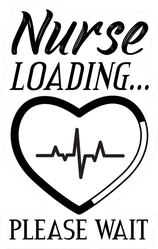 "Nurse Typography ""Nurse Loading Please Wait"" Heartbeat Sticker"