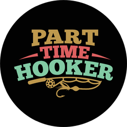 Part Time Hooker Fishing Sport Saying Sticker