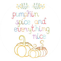 Pumpkin Spice And Everything Nice Fall Sticker