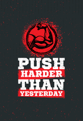 Push Harder Than Yesterday Workout Sticker