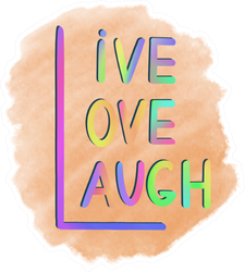 Rules Of Three L: Live, Love, Laugh Sticker
