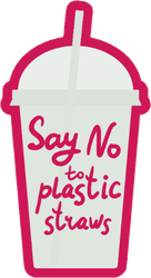 Say No To Plastic Straws On Cup Pink Sticker