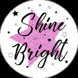 Shine Bright Star Sticker