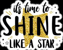 Shine Like a Star Sticker