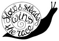 Slow And Steady Snail Sticker