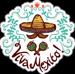 Sombrero And Maracas Viva Mexico Sticker