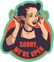 Sorry We're Open Meme Sticker