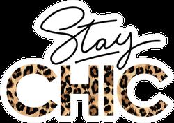 Stay Chic Fashion Print Sticker
