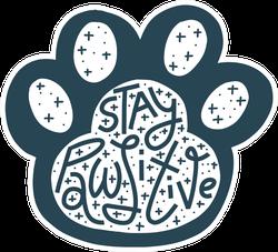 Stay Pawsitive Paw Print Sticker