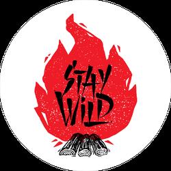 Stay Wild Fire Sticker